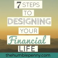 7 Steps To Designing Your Financial Life