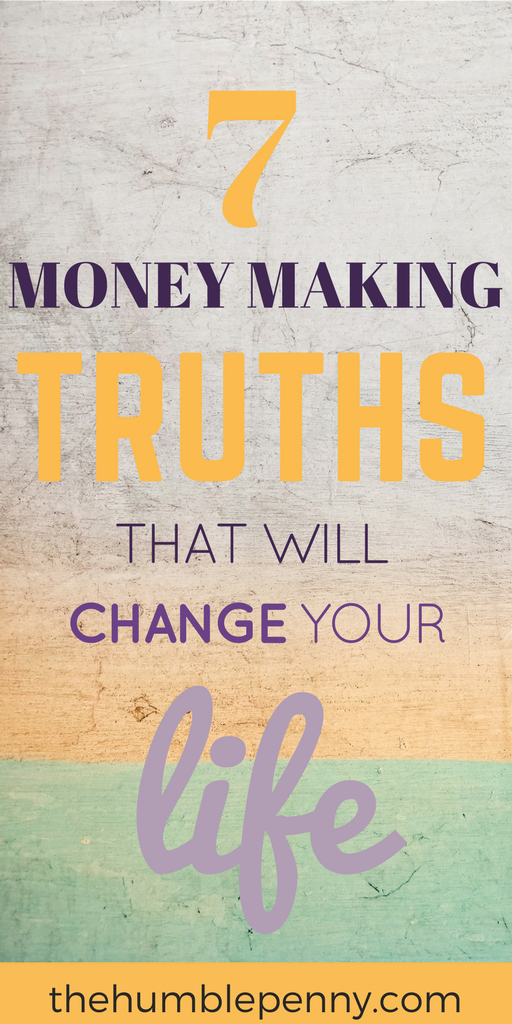 These Money Making truths will forever stop you chasing money but instead help you begin to attract it to you due to a complete change of focus and perspective! Truth #1 is my favourite. #MoneyMaking #MakeMoney #Truths #LifeChanger