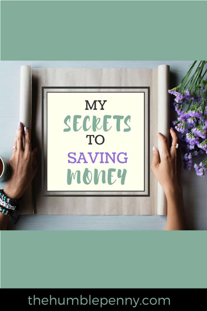 My secrets to saving money