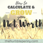 How to Calculate and Grow Your Net Worth