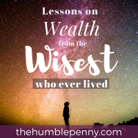 Lessons on wealth from the wisest who ever lived