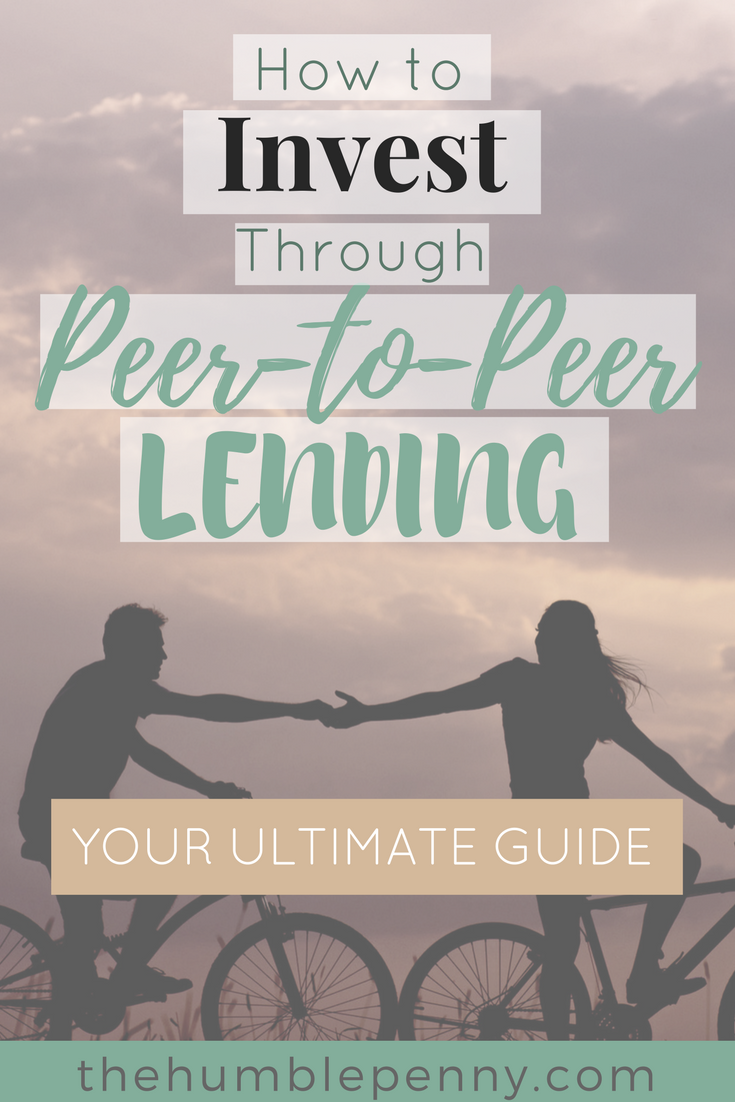 Ultimate Guide on How to Invest through Peer-to-Peer (P2P) Lending - Why invest, Who to invest with, How to invest, Returns expected, & Key risks. #peertopeerlending #P2P #investing #ratesetter #thehousecrowd #money #personalfinance #passiveincome