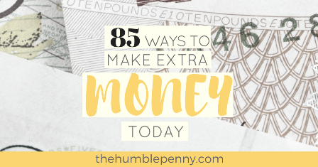 85 Ways To Make Extra Money