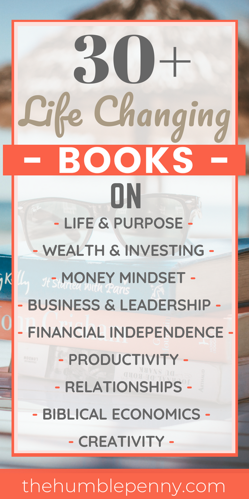 30+ Life Changing Books I Recommend