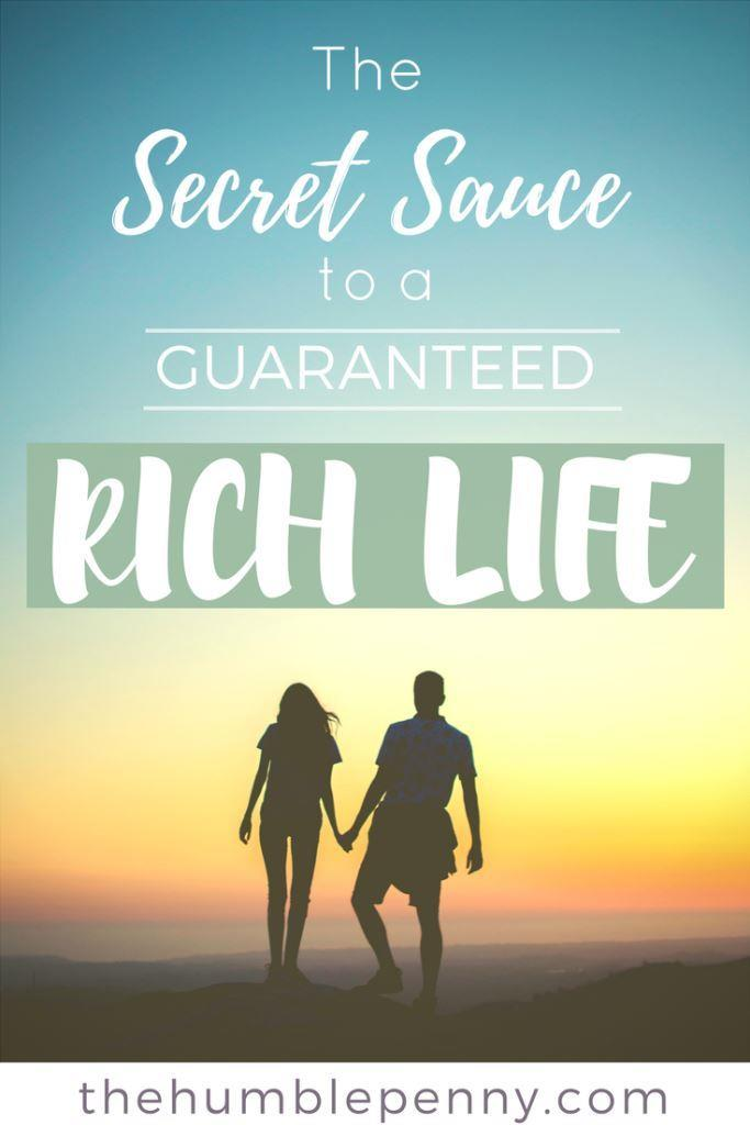 The Secret Sauce To A Guaranteed Rich Life