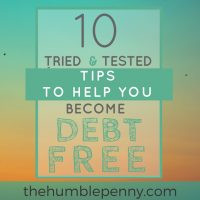 10 Tried And Tested Tips To Help You Become Debt Free