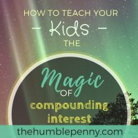 How To Teach Your Kids The Magic Of Compounding Interest