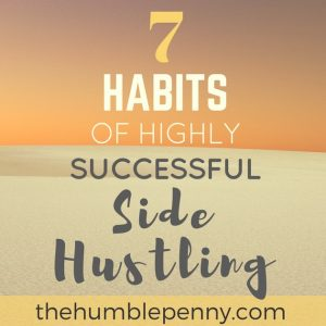 7 Habits For Highly Successful Side Hustling