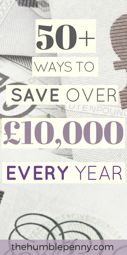 Check out these 50+ Ways To Save Over £10,000 Every Year. Save money on your Finances, Food & Health, Entertainment, Travel etc. Plus learn how to make money to enable you to increase your savings rate and work towards Financial Independence and Early Retirement. #Save #Savings #SaveMoney #FinancialIndependence #FIRE #MakeExtraMoney