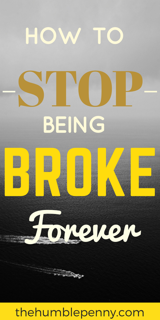 How To Stop Being Broke Forever