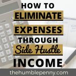 How To Eliminate Expenses Through Side Hustle Income