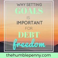 Why Setting Goals Is Important For Debt Freedom