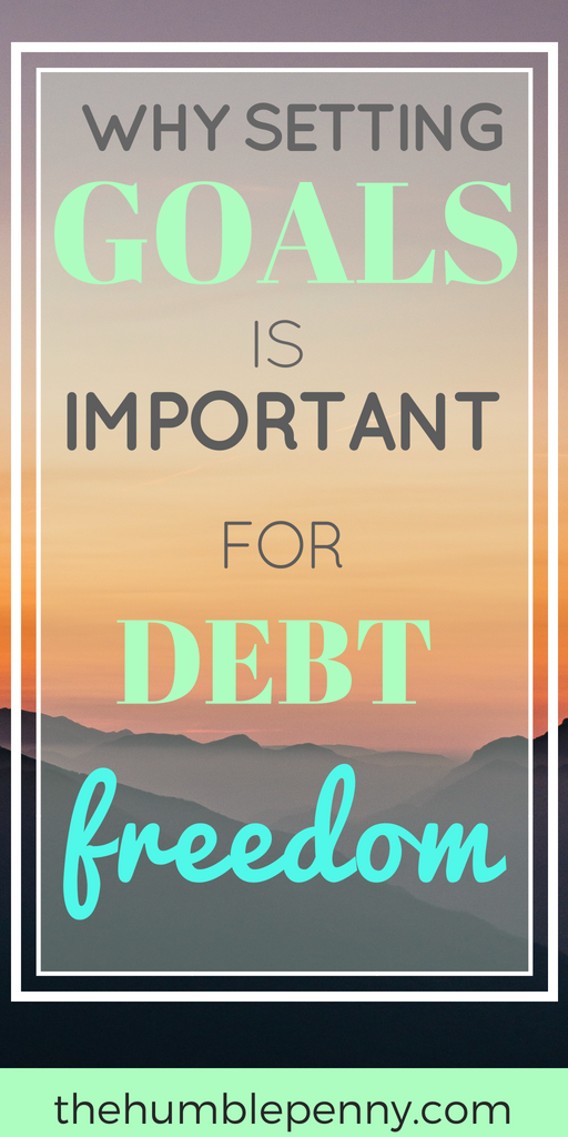 Want to become Debt Free? Setting goals is the strategy you need! It will help you not only achieve Focus and Clarity but also force you to take necessary Action (among other things) on your journey to becoming Debt Free! Read on for more reasons why #DebtFree #Goals #FinancialIndependence #FinancialFreedom #FIRE #DebtFreeCommunity
