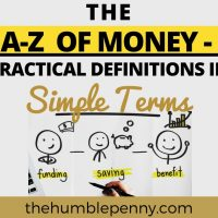 The A to Z of Money - Practical Definitions In Simple Terms