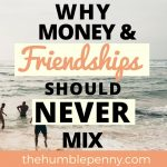 Why Money And Friendships Should Never Mix