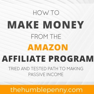 How To Make Money From The Amazon Affiliate Program