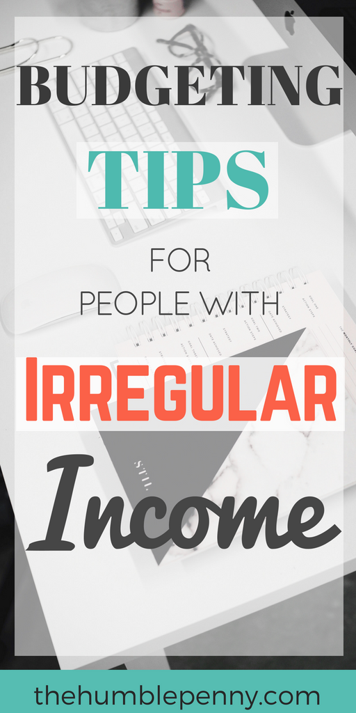 Budgeting Tips For People With Irregular Income