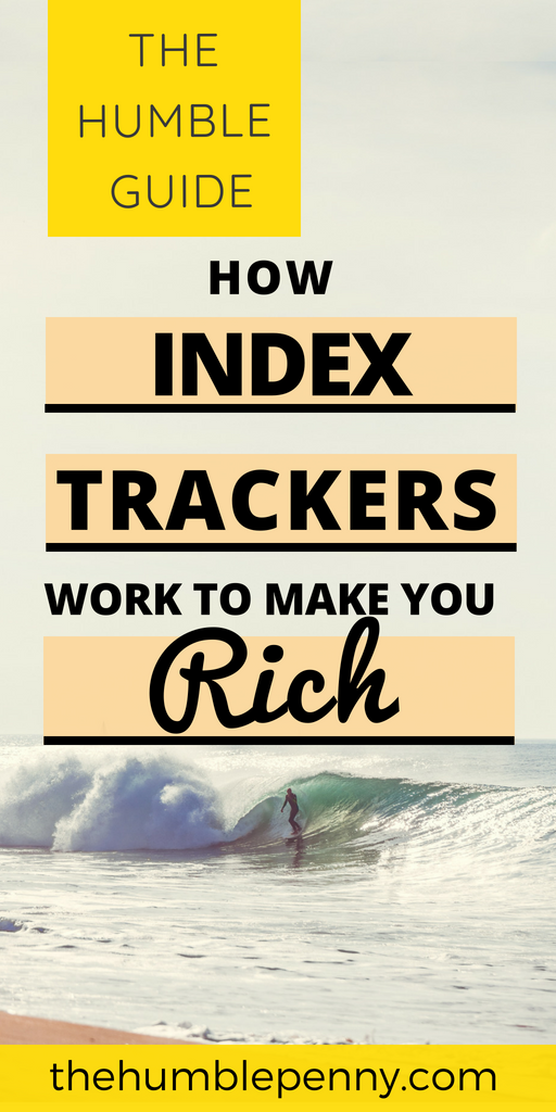 How Index Trackers Work To Make You Rich