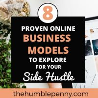 8 Proven Online Business Models To Explore For Your Side Hustle