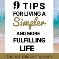 9 Tips For Living A Simpler And More Fulfilling Life
