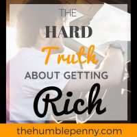 The Hard Truth About Getting Rich