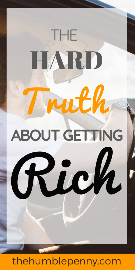 Want to be Rich? or Financially Independent? Being normal won\'t get you there. Read on for the Hard Truth about getting Rich! #Rich #Wealth #HowToBeRich #FinancialIndependence #Money #Investing