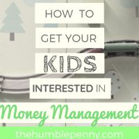 How To Get Your Kids Interested In Money Management