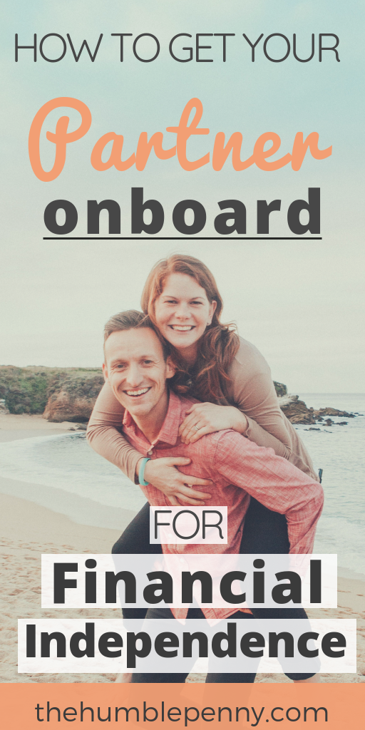 How To Get Your Partner On Board For Financial Independence