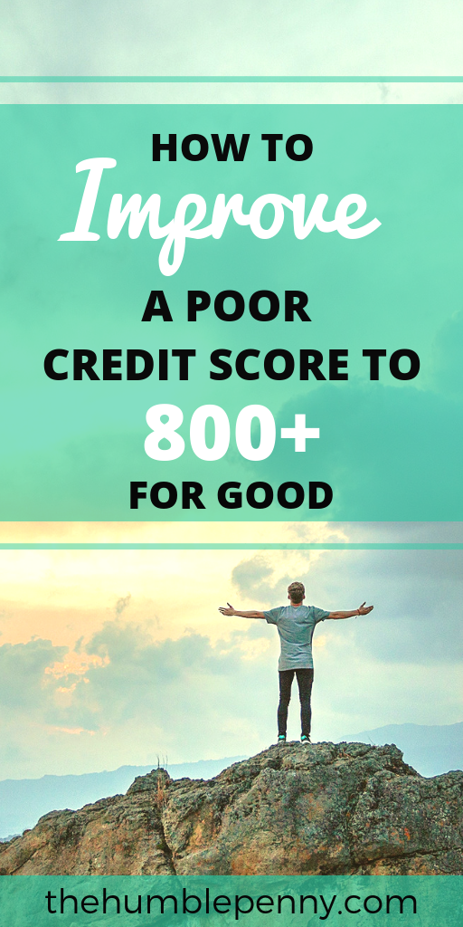 How To Improve A Poor Credit Score To 800+ For Good