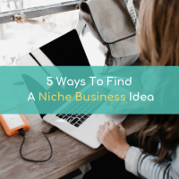 5 Ways To Find A Niche Business Idea