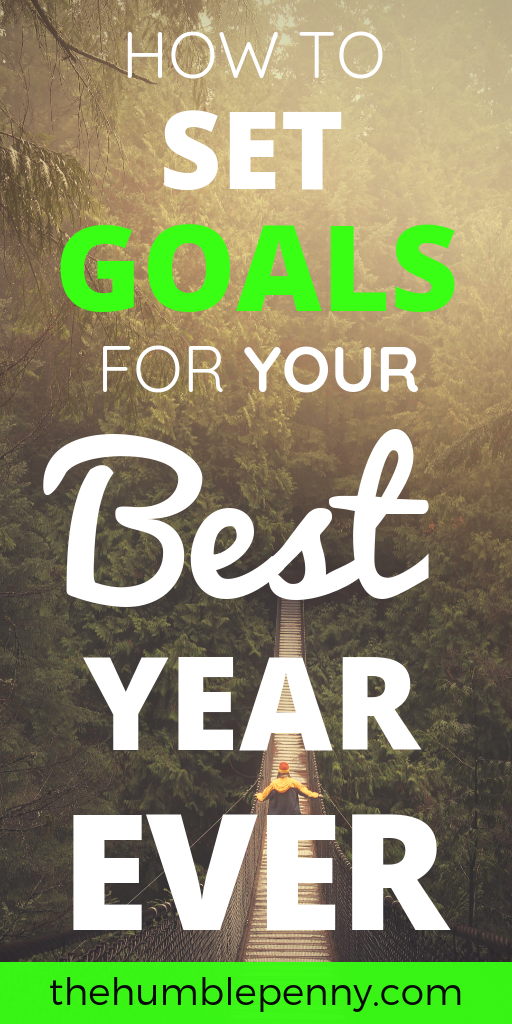 Learn How To Set Goals For Your Best Year Ever! This approach has helped us set and achieve Big SMART Goals year after year without fail. #gratitude #howtosetgoals #goalsetting #goals #SMARTgoals #Personaldevelopment