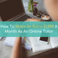 How to make an extra 1000 pounds as an online tutor