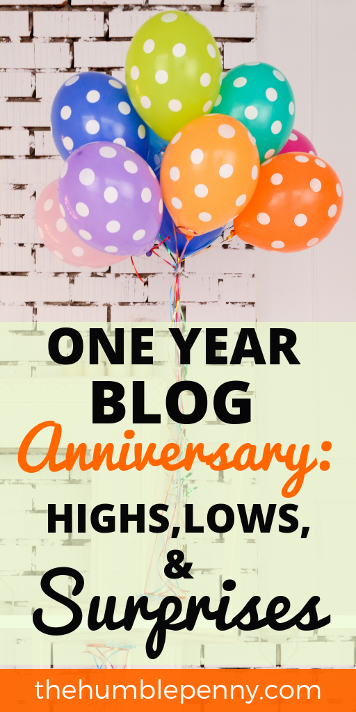 It\'s our One Year Blog Anniversary! This year has been filled with MANY Highs, Lows & Surprises. We share ALL in this post including our Stats & Goals. Ever wanted to Start a Successful Blog? This is a MUST-READ! #blogging #bloganniversary #oneyearbloganniversary #goals #growth #challenges #personalfinance