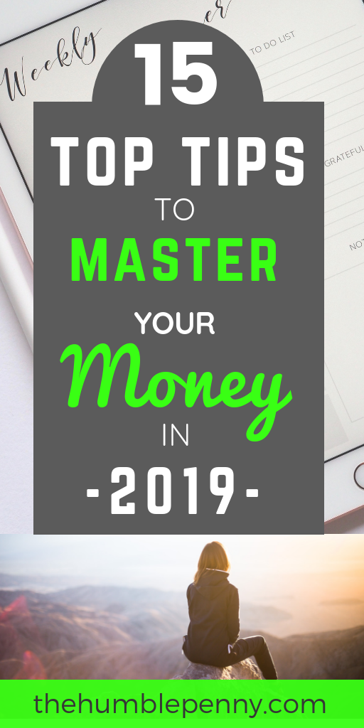 15 Top Tips to help you Master Your Money in 2019. These cover practical steps you should take for your Mindset, Toolset and Skillset for success. #money #personalfinance #mindset #skillset #toolset #masteryourmoney #budget #saving