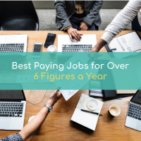 Best Paying Jobs For Over Six figures A Year