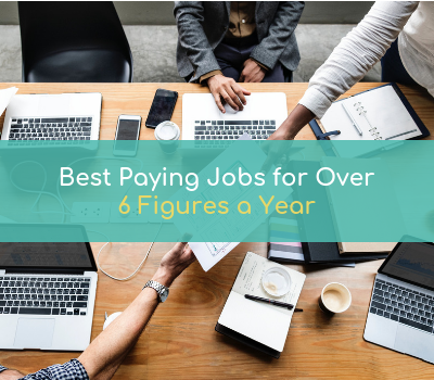 Best Paying Jobs For Over 6 Figures A Year - The Humble Penny