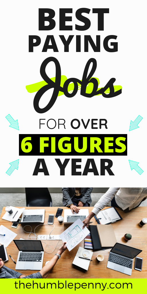 Best Paying Jobs For Over 6 Figures A Year