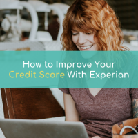 How To Improve Your Credit Score With Experian