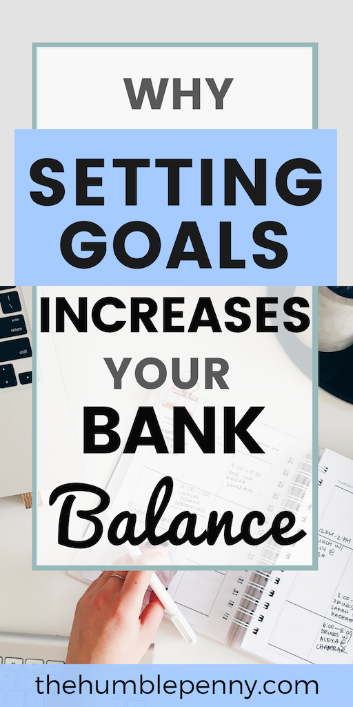 Why Setting Goals Increases Your Bank Balance