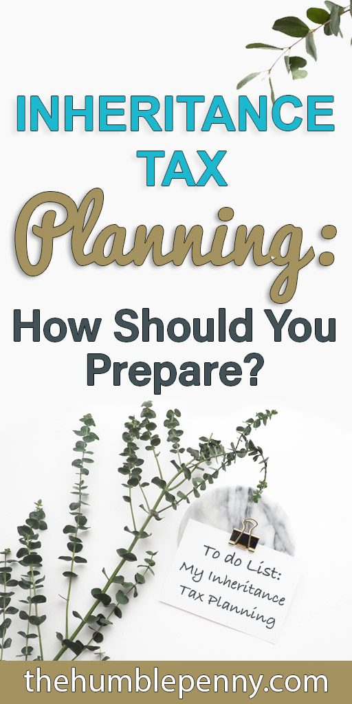 inheritance tax - how should you prepare?