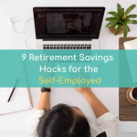 Self-Employed Pension: 9 Retirement Savings Hacks