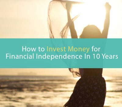 How to invest money for financial independence