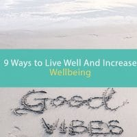 ways to live well and increase wellbeing