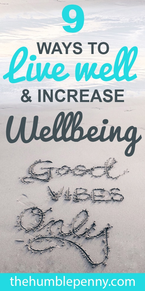 9 Practical Tips on ways you can Live well and improve your Health and Wellbeing today. These ideas are often overlooked as we deal with Stress daily. #wellbeing #stress #health #healthyliving #lifestyle