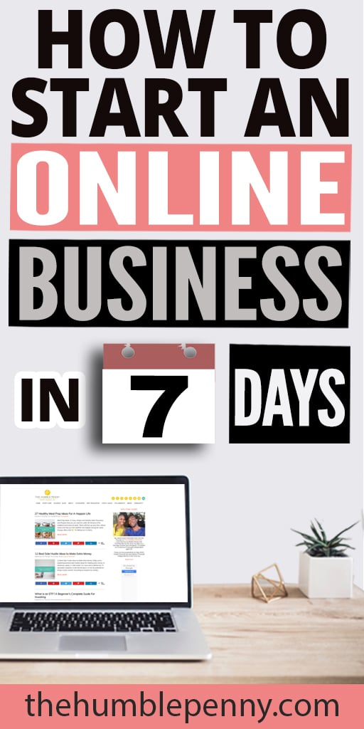 Learn How to Start an Online Business in EXACTLY 7-DAYS! Beginners Step-by-step guide. Start your successful online business in no time with this easy plan and fresh ideas. #onlinebusiness #howtostartabusiness #sidehustle #business