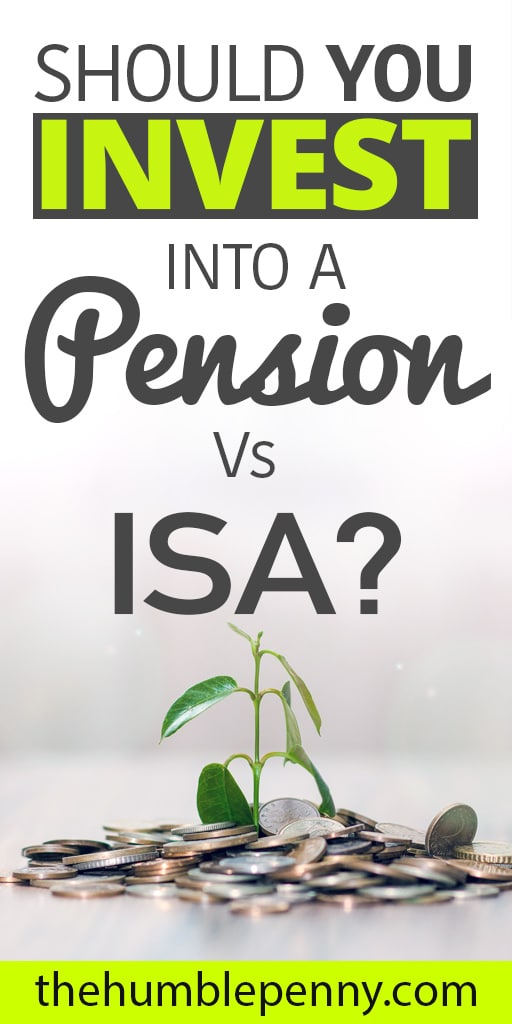 Pension vs ISA investing, which is better for you? Learn the pros & cons and how to decide which is best for you to invest money to achieve your life goals. #investing #invest #pension #ISA #pensionvsISA #money #financialindependence #personalfinance #saving