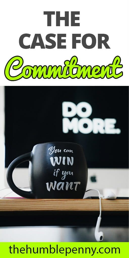The case for commitment