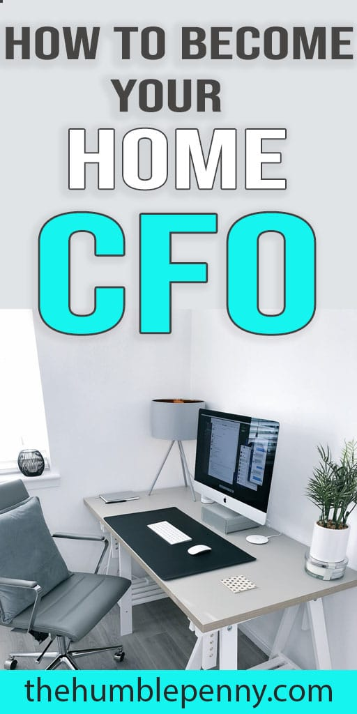Learn step-by-step how to become CFO for your home in order to take your finances to the next level and speed up your family goal of Financial Independence. #CFO #FamilyFinances #FinancialIndependence #Money #SavingMoney #ManagingMoney #Wealth