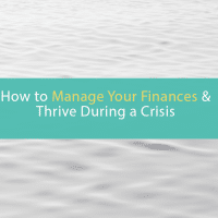 how to manage your finances during a financial crisis