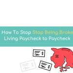 How to STOP Living Paycheck to Paycheck (8 Practical Ways)